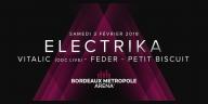 La Bordeaux Métropole Arena accueille l'ELECTRIKA : Vitalic, Feder et Petit Biscuit début février !