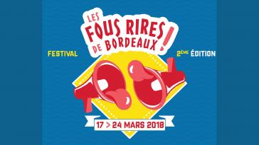 Festival Les Fous Rires de Bordeaux : La deuxième Édition débarque à Bordeaux !