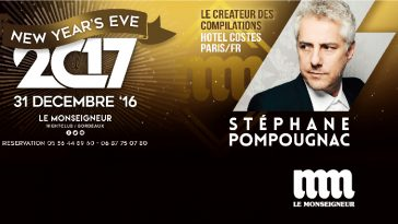 les-bons-plans-bordeaux-stephane-pompougnac-le-monseigneur-reveillon-saint-sylvestre-home