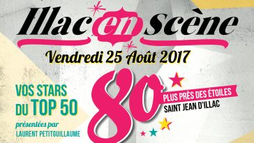 Ce vendredi 25 août, festival Illac en Scène avec Les bons plans à Bordeaux et Nostalgie Bordeaux !