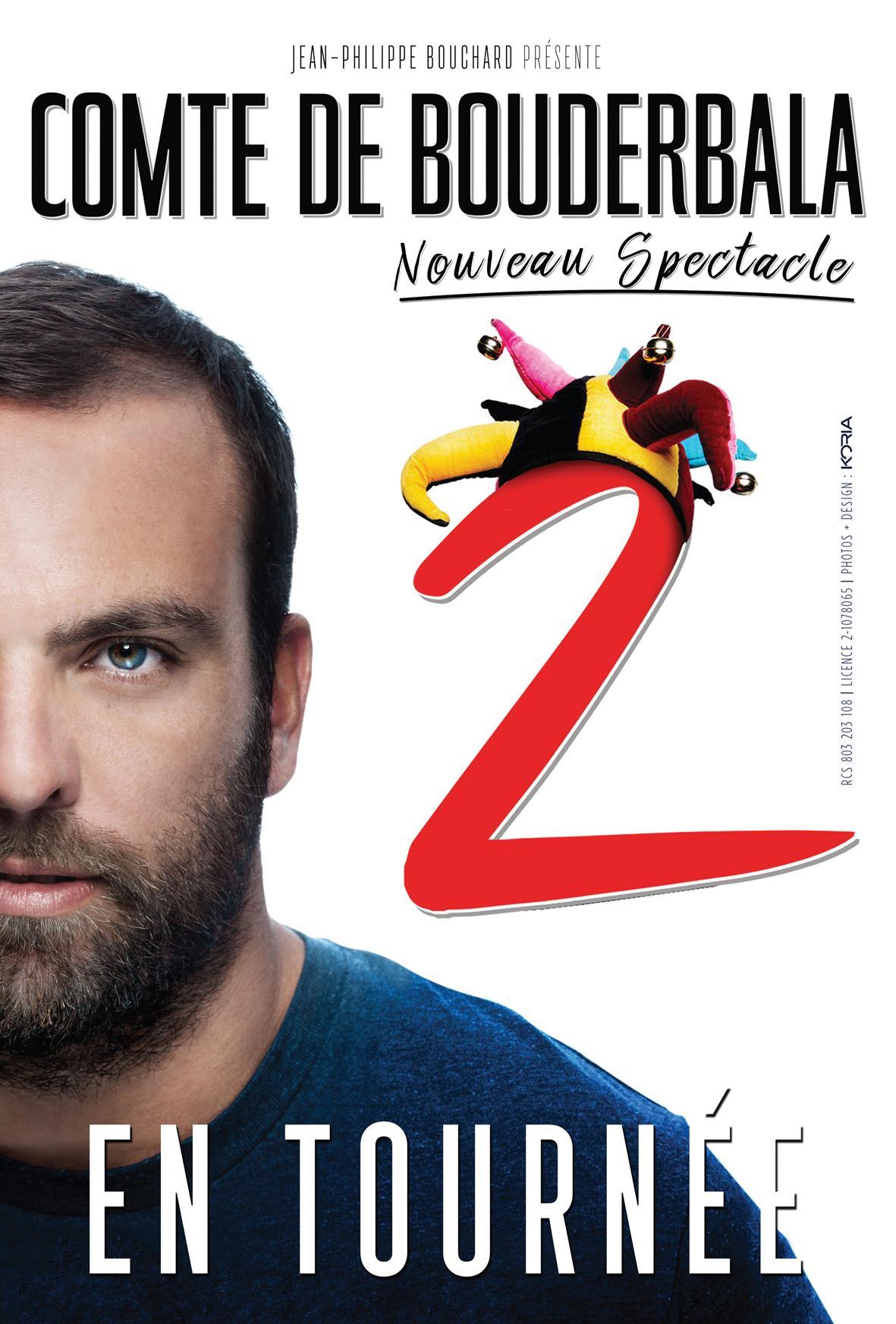 Les bons plans à Bordeaux vous offrent vos places pour le nouveau spectacle du Comte de Bouderbala le 16 décembre à Bordeaux