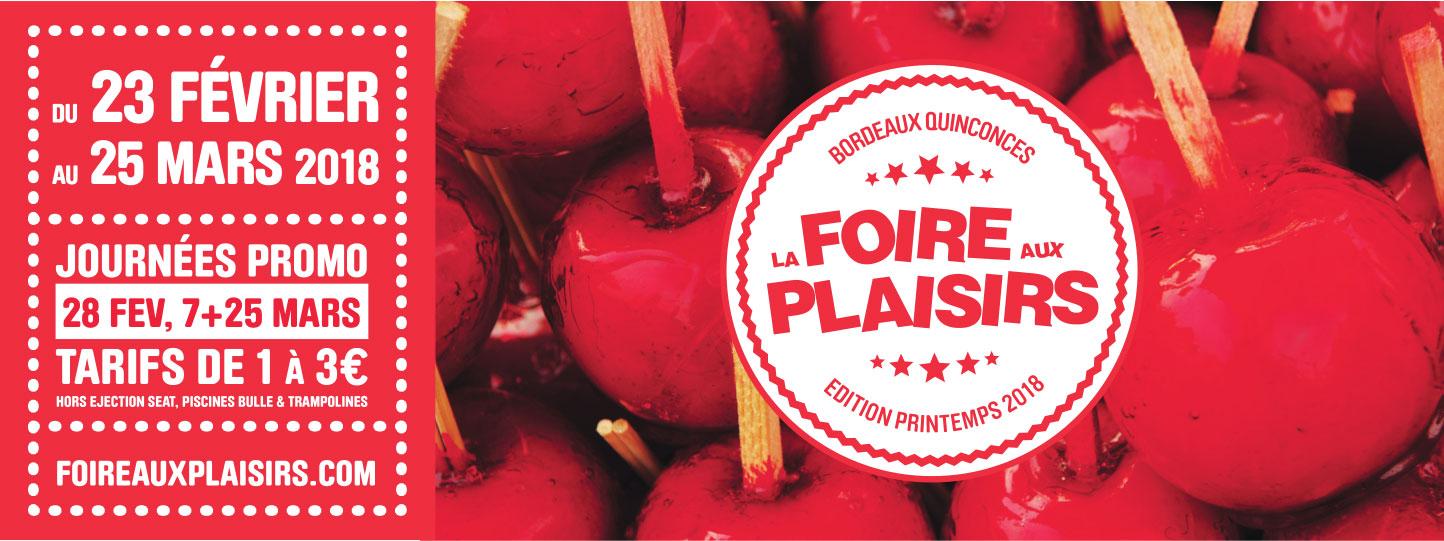 Les Bons Plans Bordeaux vous offrent vos entrées pour la Foire aux Plaisirs de Bordeaux édition Printemps 2018