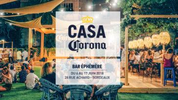 Les Bons Plans à Bordeaux : Avec l'arrivée du printemps, la Casa Corona vous invite le mercredi 6 juin pour la soirée d'opening