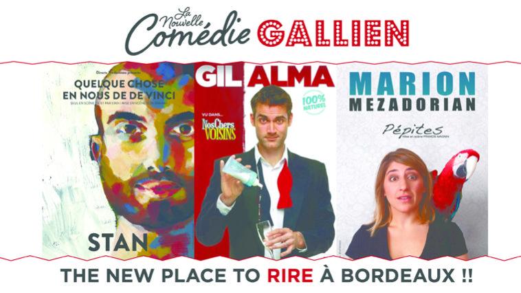 Les Bons Plans à Bordeaux vous offrent votre PASS pour 2 personnes à la Nouvelle Comédie Gallien : Stan, Gil Alma et Marion Mezadorian !