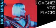Les Bons Plans Bordeaux vous offrent vos places pour le concert de Nicki Minaj à l'Arkea Aréna de Bordeaux