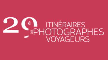 """Les Bons Plans à Bordeaux présentent : La 29ème édition du festival """"Itinéraires des photographes voyageurs"""" 2019 du 2 au 28 avril 2019 à Bordeaux - Home"""