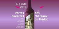 Les Bons Plans Bordeaux vous présentent les Portes Ouvertes des Châteaux en Médoc des 6 et 7 avril 2019 !
