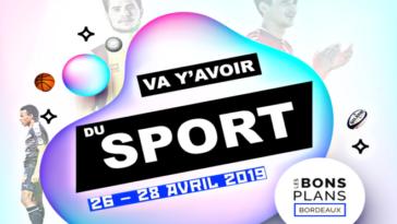 les-bons-plans-bordeaux-va-avoir-sport-26-28-avril - home