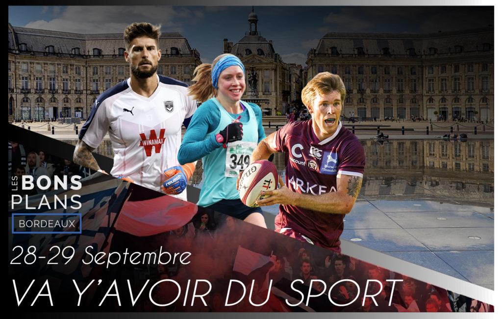 Les bons plans à Bordeaux présentent : Tous vos événement sportifs du week-end ! 1