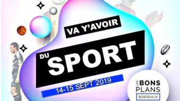 Les bons plans à Bordeaux présentent : Va y'avoir du sport, vos rendez-vous sport bordelais du week-end 2