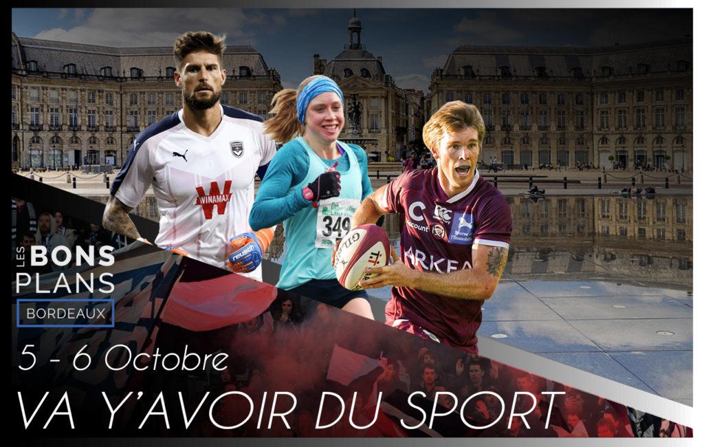 Les bons plans à Bordeaux présentent : Tous vos événement sportifs du week-end !