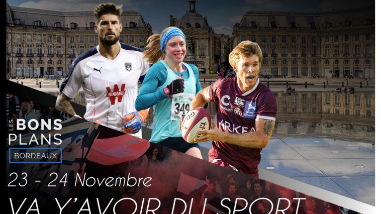 Les bons plans à Bordeaux présentent : Tous vos événements sportifs du week-end à Bordeaux !
