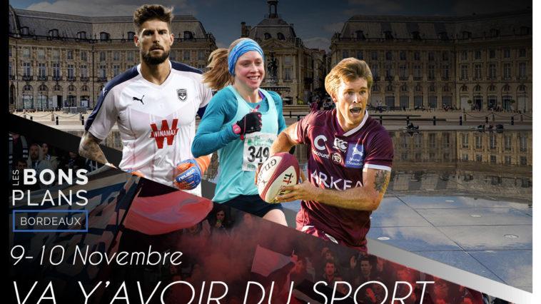 Les Bons plans à Bordeaux présentent : 4 événements, 4 sports différents pour vivre un week-end prolongé parfait ! 3