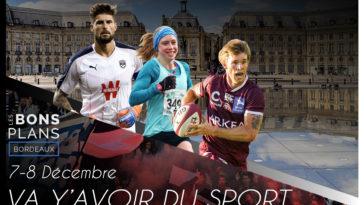 Les bons plans à Bordeaux présentent : Tous les événements sportifs du week-end en Gironde !1