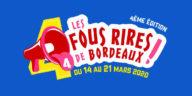 Les Bons Plans Bordeaux : Les Fous Rires de Bordeaux de retour pour la 4ème édition !