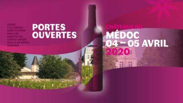 Les Bons Plans Bordeaux vous présentent les Portes Ouvertes des Châteaux en Médoc des 4 et 5 avril 2020
